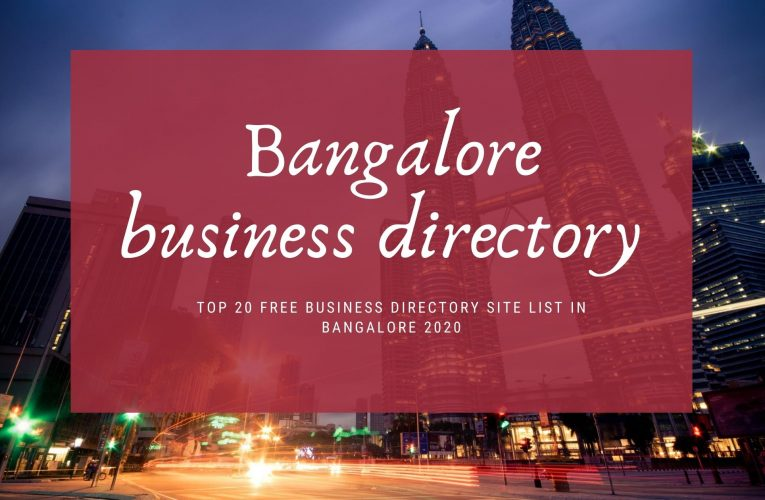 Top 20 Free business directory sites in Bangalore 2020 (updated list)